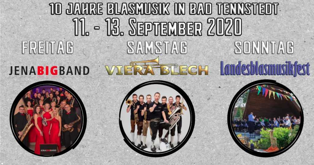 10 Jahre Blasmusik in Bad Tennstedt, Spätsommernachtsball, Jena Big Band, Viera Blech, Landesblasmusikfest